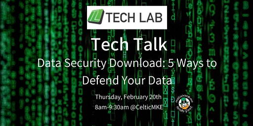 Data Security Download: 5 Ways to Defend Your Data | Tech Talk