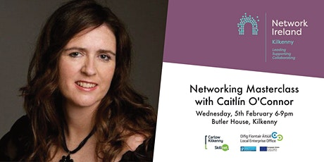 A Networking Masterclass with Caitlín O'Connor tickets