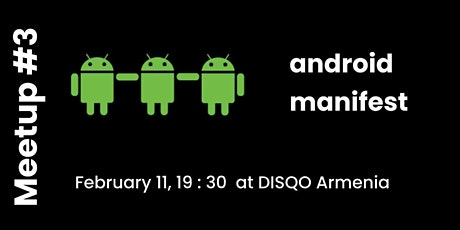 Android Manifest | Meetup #3 tickets