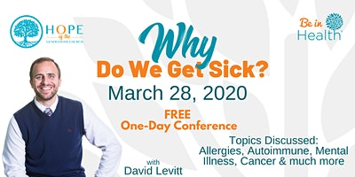Why Do We Get Sick? One-Day Conference