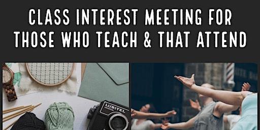 Class Interest Meeting