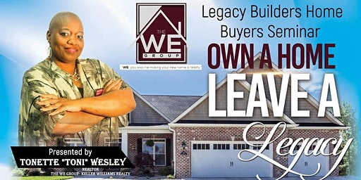 Own a Home, Leave a Legacy Home Buyers Seminar
