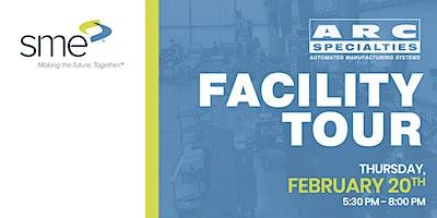 SME : ARC Specialties Facility Tour