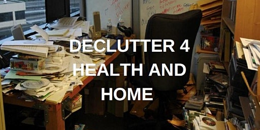 Declutter for Health & Home
