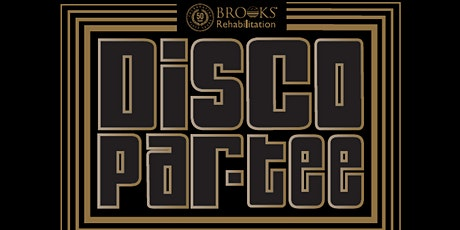 Brooks Rehabilitation presents Disco Par-Tee tickets