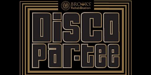 Brooks Rehabilitation presents Disco Par-Tee