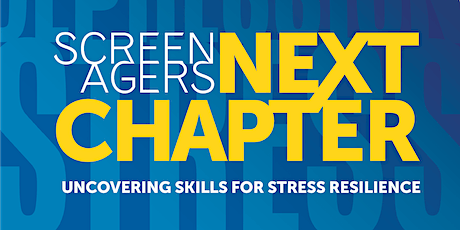 NTCI Presents: Screenagers Next Chapter tickets
