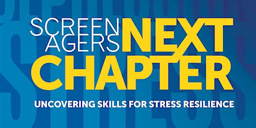 NTCI Presents: Screenagers Next Chapter