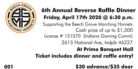 6th Annual Reverse Raffle to Benefit the Beech Grove Marching Hornets