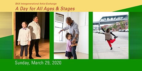 BAX Intergenerational Artist Exchange: A Day for All Ages & Stages tickets