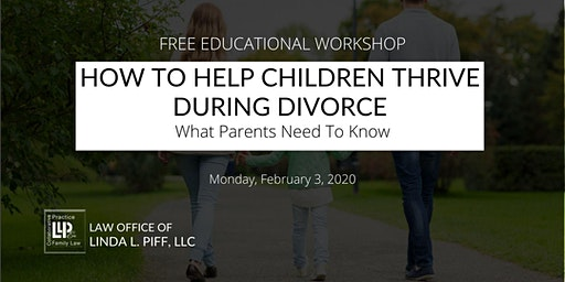 How To Help Children Thrive During Divorce: What Parents Need To Know