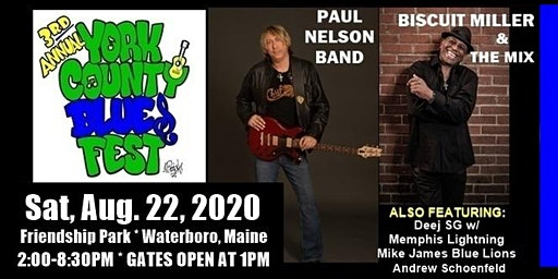 3rd Annual York County Blues Festival in Waterboro Maine