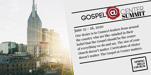Gospel At Center Summit
