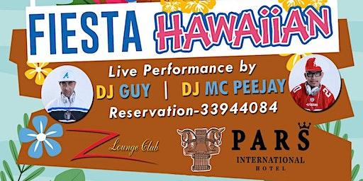 Fiesta Hawaiian-@ Z Lounge Club