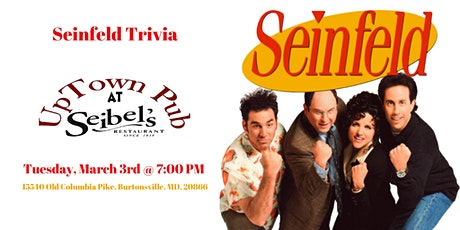 Seinfeld Trivia at Seibel's Restaurant & Uptown Pub tickets