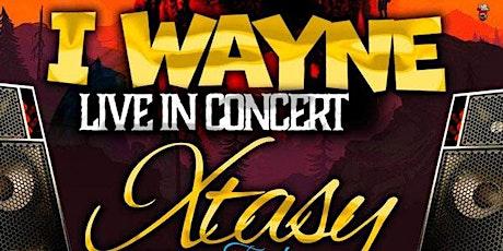 I-WAYNE LIVE IN CONCERT tickets