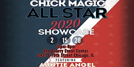 Chick Magic All Star 2020 Artist Showcase tickets