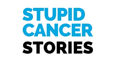 Stupid Cancer Stories Open Mic tickets