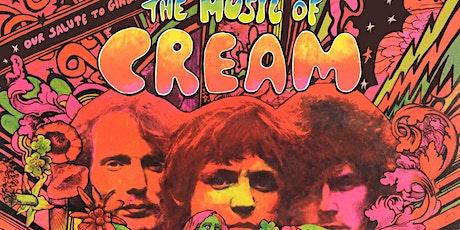 THE MUSIC OF CREAM - Disraeli Gears Tour tickets