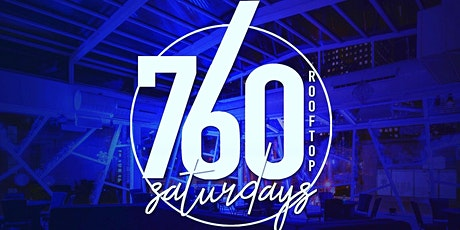 760 Rooftop Saturdays And Caribbean Saturdays tickets