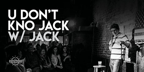 U Don't Know Jack w/ Jack (Stand-up Comedy) tickets