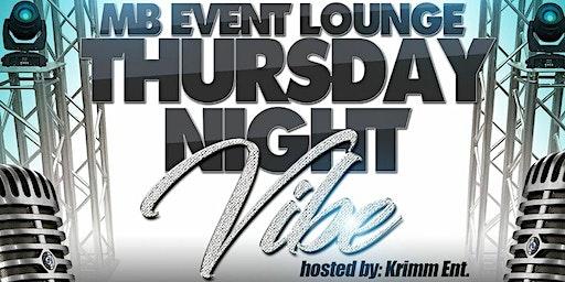 THURSDAY NIGHT VIBE @ MB EVENT LOUNGE - $2 Specials, DJ Music, $10 @  Door