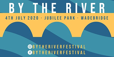 By The River tickets