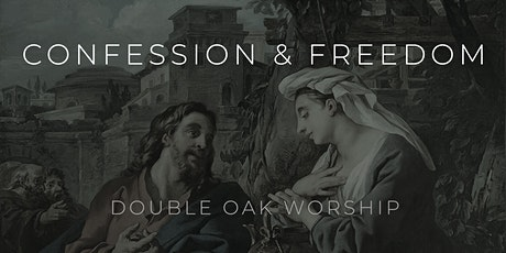 Confession & Freedom tickets