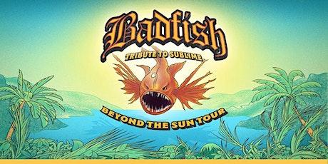 Badfish - Sublime Tribute tickets