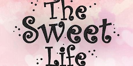 Sweet Life 2020 tickets