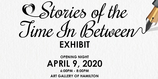 Stories of the Time In Between Exhibit