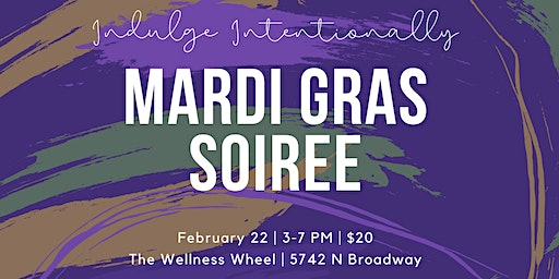 Mardi Gras Soiree: Indulge Intentionally