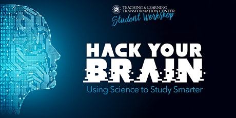Hack Your Brain: Using Science to Study Smarter tickets