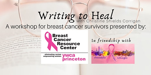Writing to Heal: A Workshop for Breast Cancer Survivors