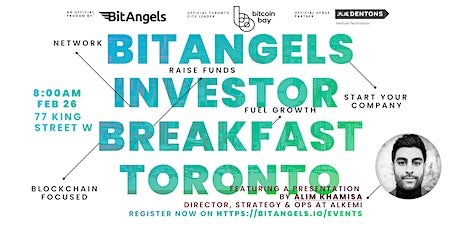 FEB 26, 2020 - BitAngels Investor Breakfast Toronto hosted by Bitcoin Bay tickets