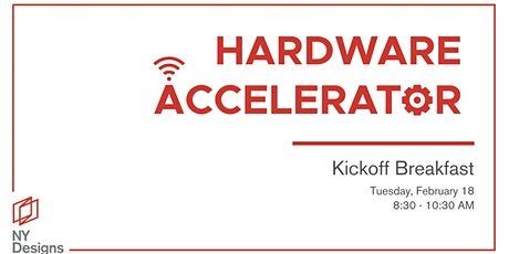 NYDesigns Hardware Accelerator Kick Off Breakfast tickets