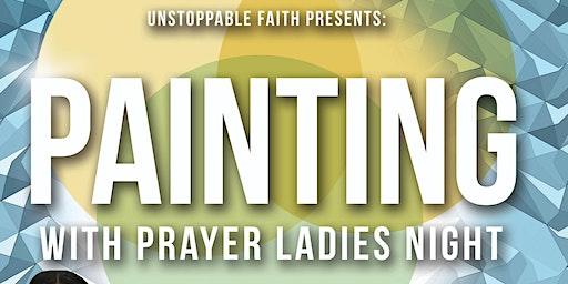 Painting with Prayer  Ladies Night