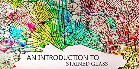 An Introduction to Stained Glass tickets
