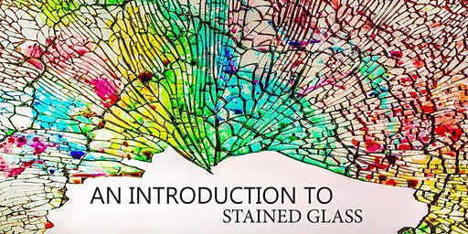 An Introduction to Stained Glass