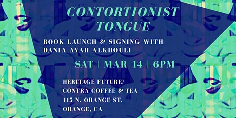 CONTORTIONIST TONGUE: Book Launch & Signing tickets
