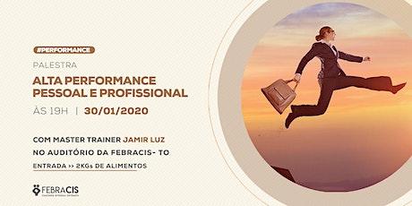 [Palmas-TO] Alta Performance Pessoal e Profissional 30/01 ingressos