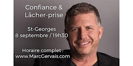 ST-GEORGES - Confiance / Lâcher-prise 15$ billets