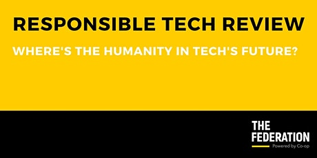 People, Progress & Responsible Tech: Where's the humanity in tech's future? tickets