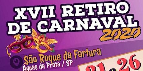 RETIRO DE CARNAVAL 2020 ingressos