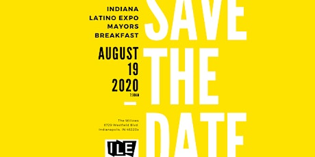 2020 Indiana Latino Expo Mayor's Breakfast tickets