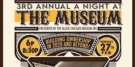 3rd Annual A Night at the MUSEUM - BUILDING OWNERSHIP in 2020 AND BEYOND!!! tickets