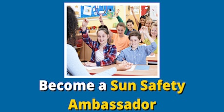 Volunteer Sun Safety Presenter Training tickets