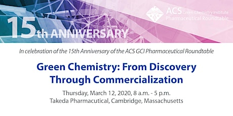 Green Chemistry: From Discovery Through Commercialization tickets