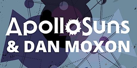 Apollo Suns & Dan Moxon at The Fox Cabaret tickets