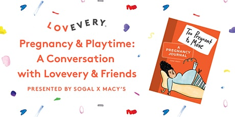 Pregnancy & Playtime: A Conversation with Lovevery & Friends tickets